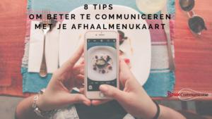 8 tips om beter te communiceren met je afhaalmenukaart roux communicatie