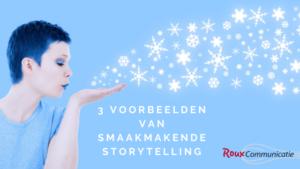blog 3 voorbeelden van smaakmakende storytelling