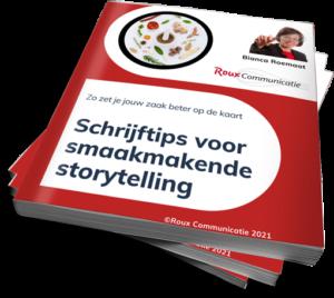 Schrijftips voor smaakmakende storytelling Roux Communicatie 2021 E-book